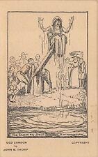 OLD LONDON ENGLAND, 6 PC's, PUNISHMENTS FOR CRIMES, ARTIST IMAGES c 1910-20