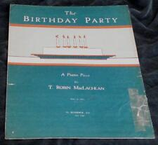 The Birthday Party, T. Robin MacLachlan, 1934 OLD SHEET MUSIC