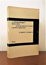 LO STUDIO BOGGERI 1933 1973 Comunicazione visuale e grafica applicata