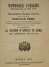 Musica Opera - F.M. Piave: Vittore Pisani musica Peri 1859 Melodramma Teatro