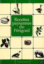 RECETTES PAYSANNES DU PÉRIGORD livre cuisine