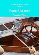 Face a la Mer by Caroline Ellen (2013, Paperback)
