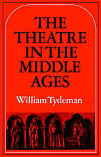 USED (GD) The Theatre in the Middle Ages: Western European Stage Conditions, c.