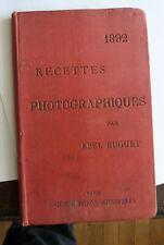 ABEL BUGUET RECETTES PHOTOGRAPHIQUES 1892 Soc d'ed Scientifiques