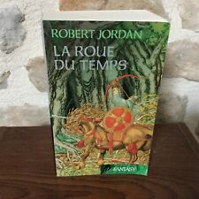 LA ROUE DU TEMPS de ROBERT JORDAN Volume 1