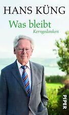 Buch Hans Küng Was bleibt Kerngedanken Piper