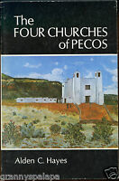 New Mexico History - The Four Churches of Pecos, by; Alden C. Hayes - 1974
