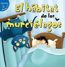 El Habitat de Los Murcielagos (Habitat for Bats) (Niveles 2-3 Alitas...  (ExLib)