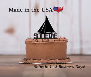 Sailboat  Cake Topper, Any Name,  Birthday, Personalized Topper, LT1186