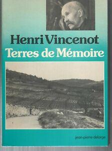 Terres de memoire.Henri VINCENOT.Jean-Pierre Delarge Editeur T004