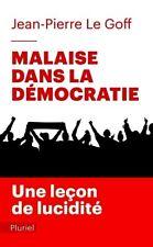 Jean-Pierre Le Goff**NEUF 2017**Malaise dans la démocratie*Une leçon de lucidité