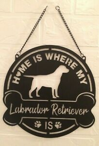 """""""Home Is Where My Labrador Retriever Is"""" Powder-Coated Metal Sign +Chain 13 x 13"""