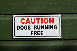 CAUTION DOGS RUNNING FREE sign or sticker 210x100mm yard field garden guard pets