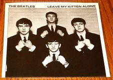 BEATLES LEAVE MY KITTEN ALONE PICTURE SLEEVE