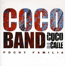 Coco Band, Pochi y Su Cocoband - Coco de Calle [New CD]