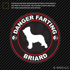 Danger Farting Briard Sticker Decal Self Adhesive Vinyl dog canine pet