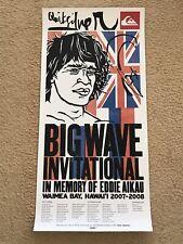 Quiksilver Eddie Aikau Would Go 2007-2008 Waimea Bay Hawaii Out Of Print Poster