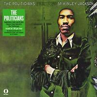 The Politicians Feat Mckinley Jackson (UK IMPORT) VINYL NEW