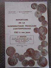 REPERTOIRE DE LA NUMISMATIQUE FRANCAISE CONTEMPORAINE 1793 A NOS JOURS