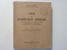 COURS DE MATHÉMATIQUES GÉNÉRALES / ROBERT DELTHEIL / TOME 2  / 1947