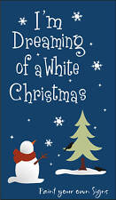 Stencil Dreaming White Christmas Primitive Frosty Snowman Flakes Crow Tree Sign