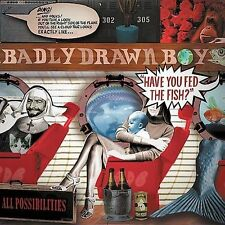 Have You Fed the Fish Badly Drawn Boy MUSIC CD