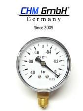 CHM GmbH Unterdruck Manometer 0 -1,0 bar Armatur mit Rohrfeder EN 837-1 1/4 Zoll