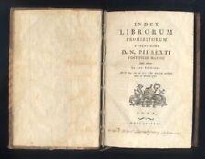 Index Librorum Prohibitorum D.N. PII Sexti Pontificis Maximi Roma 1787  R