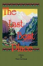 The Last Best Place by Marcy Casterline