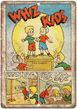 "Whiz Kids Comic Strip Vintage Art 10"" x 7"" Reproduction Metal Sign J556"