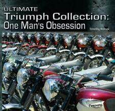 Ultimate Triumph Collection : One Man's Obsession
