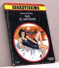 SAS EL MATADOR - G. De Villiers [Libro, Segretissimo n. 848]