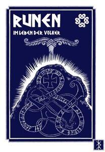 Runen im Leben der Völker - Bedeutung der Runen, Schriftzeichen, Symbole, Wappen