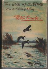 BIOGRAPHY , THE EYE OF THE WIND by PETER SCOTT pbl 1963