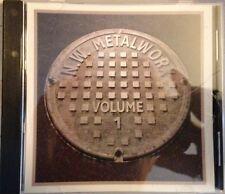 NW metalworx volume 1 - (NEW * us METAL Sampler * Glacier * Crudelia * padrone * STEEL Sea
