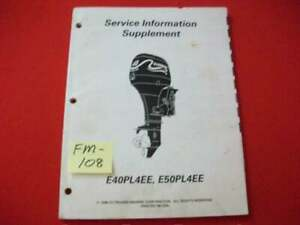 1998 EVINRUDE/OMC O/B E40PL4EE & E50PL4EE MODEL SERVICE MANUAL SUPPLEMENT VGC