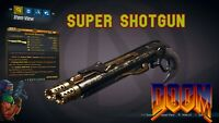 Borderlands 3 Modded DOOM SUPER SHOTGUN LVL 65 💀 Doom Themed - XBOX PS4 PS5