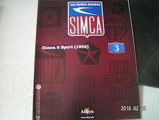 ** les belles années SIMCA n°3 Simca 8 sport / L'épopée Simca