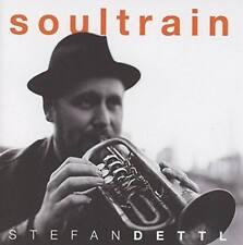 STEFAN DETTL Soultrain CD 2016 LaBrassBanda * NEU