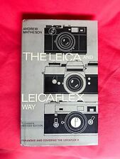 The Leica & Leicaflex Way, Revised Eleventh Edition 1974