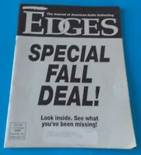 EDGES THE JOURNAL OF AMERICAN KNIFE COLLECTORS FALL 1991 GUIDE ! STIDHAM ESTATE