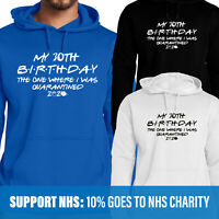 Personalised  Quarantine Birthday 2020 funny Isolation gift friends top Hoody
