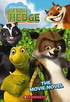 Over the Hedge Movie Novel, Gikow, Louise, Very Good Book