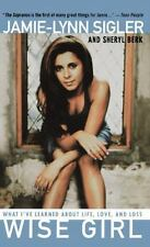 Wise Girl: What I've Learned About Life, Love, and Loss, Jamie-Lynn Sigler, Sher