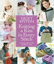 Knitting a Kiss in Every Stitch: Creating Gifts for the People You Love by Nicky