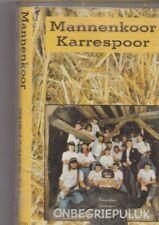 Mannenkoor Karrespoor-Onbegriepeluk music Cassette
