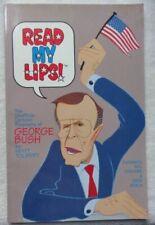 Read My Lips The Unofficial Cartoon Biography of George Bush by Matt Tolbert TPB