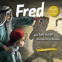 Fred am Tell Halaf: Abenteuer bei den Beduinen (Fre... | Buch | Zustand sehr gut