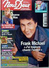 NOUS DEUX 2007: FRANK MICHAEL_JEANNE MAS