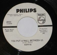 """Koffie 7"""" 45 DJ PROMO HEAR NORTHERN SOUL You Put A Wall Between Us PHILIPS 40554"""